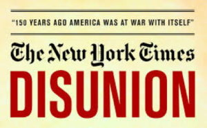 Disunion: Commemorating the Civil War Sesquicentennial