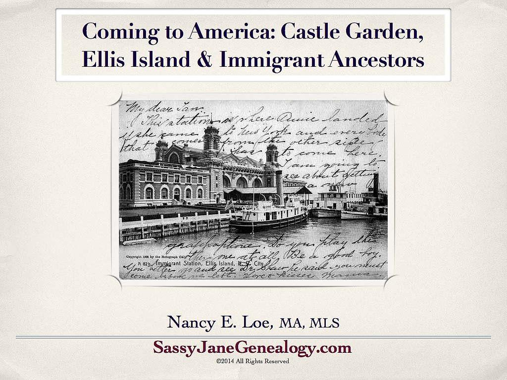 Immigrant ancestors talk at slocgs sassy jane genealogy for Castle garden immigration records