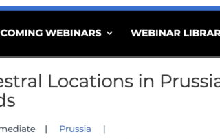 Researching Ancestral Locations in Prussia is available 10 Mar 2021 at Legacy Family Tree webinars find Prussian genealogy records